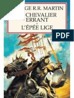 George R.R. Martin [LeTronedeFer00]Le Chevalier Errant - L'Épée Lige