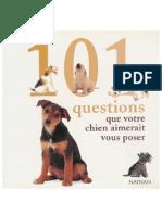 101 Questions Que Votre Chien Aimerait Vous Poser.ultimate Team