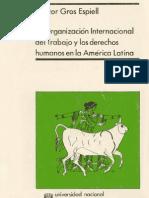 La OIT y los Derechos Humanos en la América Latina - Gross Espiell, Héctor