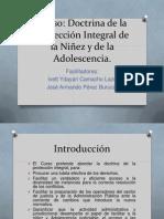 Doctrina de la Protección Integral de la Niñez y de la Adolescencia.