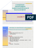 Condition Monitoring Based Maintenance Management