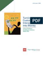 Turning Customer Interactions Into Money