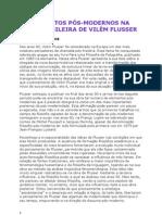 Eva Blaticova. OS ELEMENTOS PÓS-MODERNOS NA OBRA BRASILEIRA DE VILÉM FLUSSER