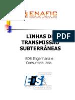 LINHAS SUBTERRÂNEAS - CABOS ISOLADOS DE ALTA TENSÃO
