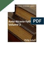 The Ante-Nicene Fathers Vol 2 - Philip Schaff
