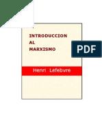 16328683 Lefebvre Henri Introduccion Al Marxismo 1961
