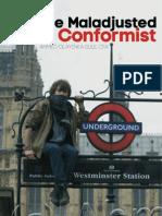 The Maladjusted Nonconformist)