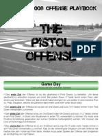 2008 Pistol Offense