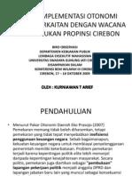 Kajian Implementasi Otonomi Daerah Berkaitan Dengan Wacana Pembentukan Propinsi Cirebon
