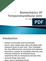 Bio Mechanics of Temporomandibular Joint
