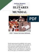 Lo de los militares fue Mundial - Amílcar Romero