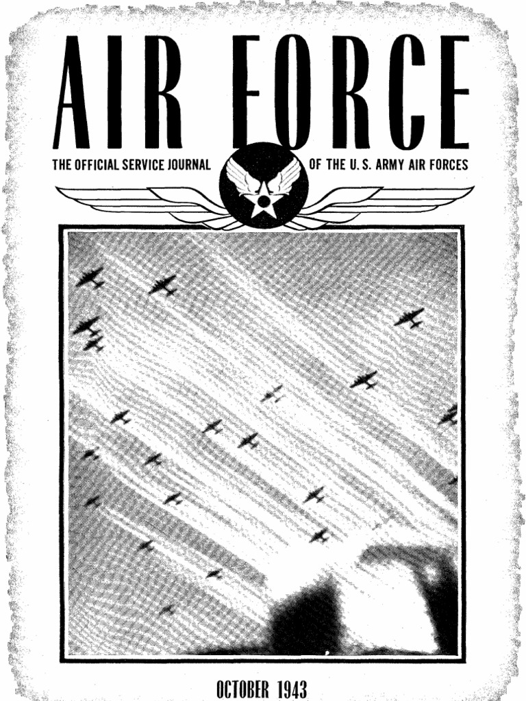 Air Force News ~ Oct-Dec 1943   United States Army Air