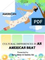 Cultural Differences InAN AMERIACAN BRAT