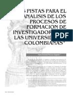 Dos Pistas Para El Analisis de Los Procesos de Formacion de Investigadores en Las Universidades Colombianas