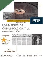 LOS MEDIOS DE COMUNICACIÓN Y LA INMIGRACIÓN
