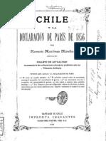 Chile y la declaración de París de 1856. Folleto de actualidad en presencia de las reclamaciones extranjeras pendientes antes los Tribunales Arbitrales. (1885)