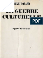 Henri Gobard LA GUERRE CULTURELLE Ed Copernic Paris 1979