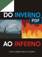''Do Inverno Ao Inferno'' - Igor Chiesse