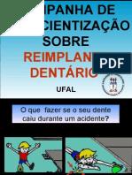 Campanha Avulsão e Reimplante Dentário