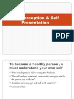Self Perception & Self Presentation