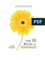 18 Rules of Happiness - KARL MOORE