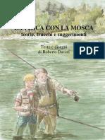 La pesca con la mosca di Roberto Daveri