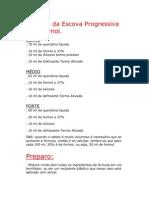 Formula Da Escova Progressiva Com Formol