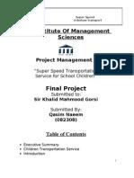 Project Management Final Super Speed Rikshaws