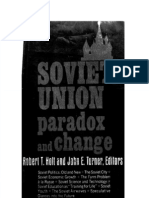 Robert T. Holt and John E. Turner - The Soviet Union - Paradox and Change