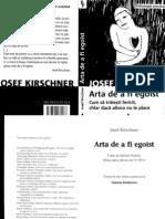 48952557 Josef Kirschner Arta de a Fi Egoist Part 1