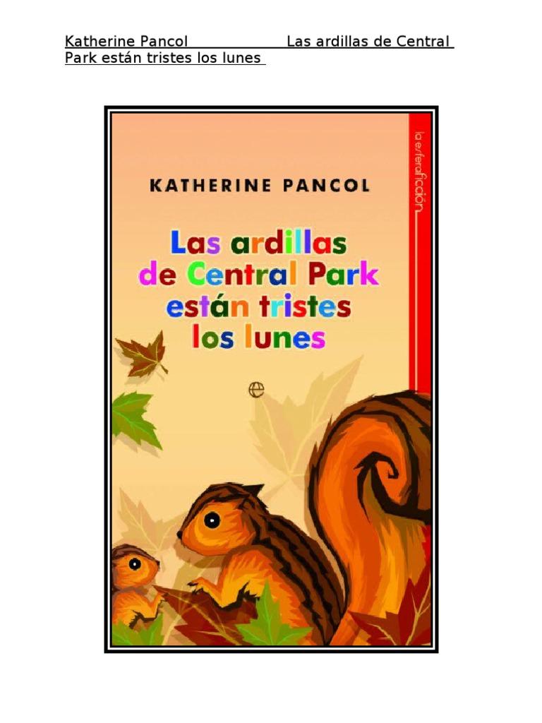 Katherine Pancol - Las Ardillas de Central Park Estan Tristes Los Lunes  TUSLIBROSGRATIS 05d0efcbc058