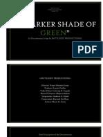 A Darker Shade of Green Script