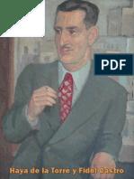 Haya de la Torre y Fidel Castro por Rubén Salazar Mallen