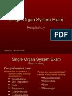 Documentation of the Respiratory Single Organ System Exam