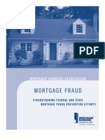 Mortgage Fraud by; Mortgage Bankers Association
