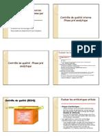 Contrôle de qualité et sources d'erreurs en antibiogramme [M