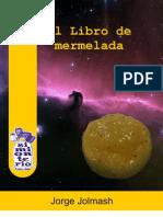 Jorge Jolmash - El Libro de Mermelada