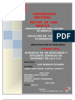 Ausencia de un adecuado y eficiente servicio de Internet en la Facultad de Ciencias Económicas.