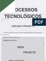 Processos Tecnológicos  ( 8º e 9º )