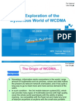Exploration of the Mysterious World of WCDMA