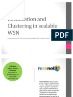 Localization and Clustering in Scalable WSN