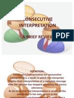 Consecutive Interpreting