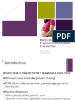 Diagnosis of Early Pregnancy and the Initial Prenatal