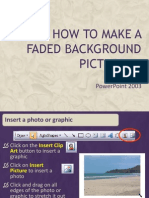 How to Make a Faded Background Picture in 2003