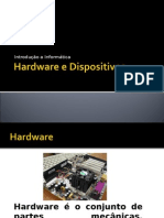 Hardware, Dispositivos e Word