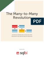 The Many-To-Many Revolution 2.0