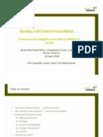 Dealing With Dutch Food Retail - Pim Haasdijk, Green Seed