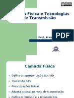 Redes I - 2.1 - Camada Física e Tecnologias de Transmissão