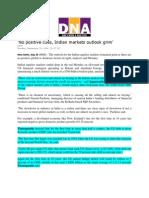 DNA_Sept 22 -2, 2008_'No Positive Cues, Indian Markets Outlook Grim'