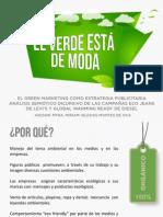 (Presentación) El verde está de moda. El green marketing como estrategia publicitaria. Análisis semiótico discursivo de las campañas Eco Jeans de Levi´s y Global Warming Ready de Diesel